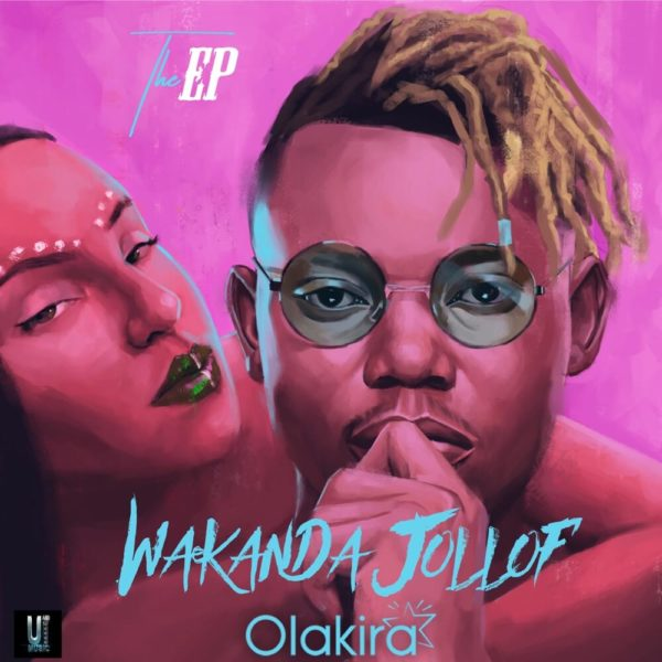 Cover Olakira's U and I Music Wakanda Jollof